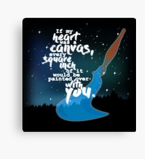Shadowhunter Chronicles - If My Heart Was a Canvas... Canvas Print