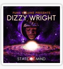 Dizzy Wright State of Mind Sticker