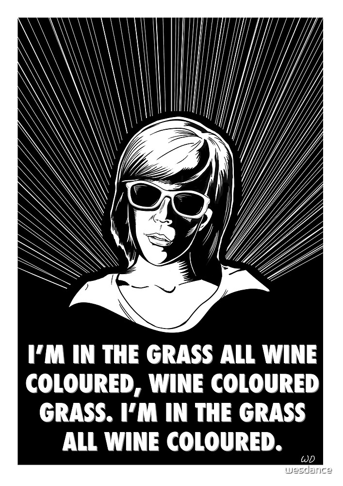 I'm in the Grass All Wine Coloured  by wesdance
