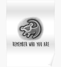 Remember Who You Are - The Lion King Poster