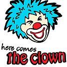 Circus clown here comes the clown face by Sarah Trett