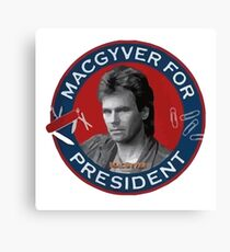 Macgyver For President Canvas Print