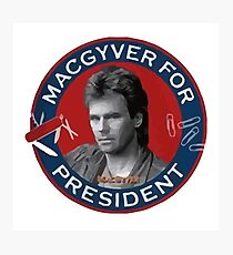 Macgyver For President Photographic Print