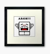 ARGH!!! Framed Print