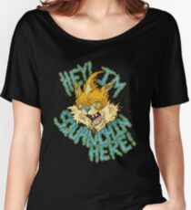 Squanchin' Here! Women's Relaxed Fit T-Shirt