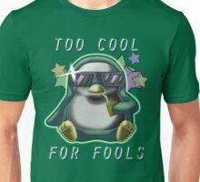 Too Cool for Fools v01 Unisex T-Shirt