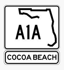 A1A - Cocoa Beach Photographic Print