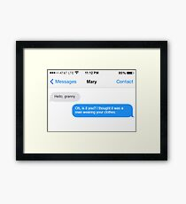 Dowager Texts: Granny burns Mary  Framed Print