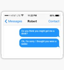 Dowager Texts: Dowager burns Robert  Sticker