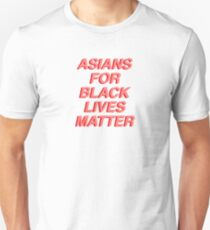 ASIANS FOR BLACK LIVES MATTER Unisex T-Shirt
