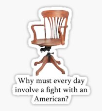 Dowager Countess: why must every day involve a fight with an American? Sticker