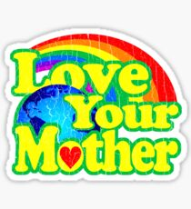 Love Your Mother (Vintage Distressed Design) Sticker