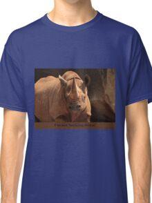 I'm not backing down! Classic T-Shirt