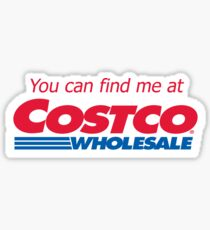 You can find me at Costco  Sticker