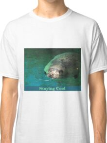 Staying Cool Classic T-Shirt