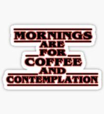 Stranger Things Mornings Sticker