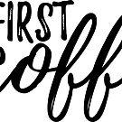 But First, COFFEE #trending by Neli Dimitrova