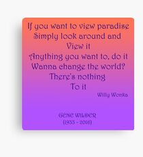 If you want to view paradise - Gene Wilder Canvas Print