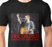 Eric Church Holdin' My Own Tour 2017 SK01 Unisex T-Shirt