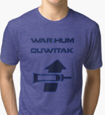 Waríhum quwitak Tri-blend T-Shirt