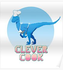 Clever cook Poster