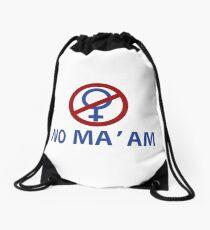 NO MA'AM Funny Tv Show Quotes Drawstring Bag