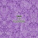 Swag wears flowers by Deastrumquodvic
