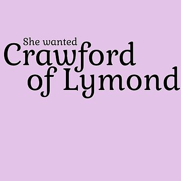 She wanted Crawford of Lymond by ForeverFrodo