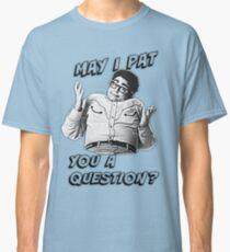 Darf ich Ihnen eine Frage stellen? Classic T-Shirt