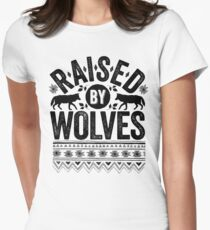 Raised By Wolves {Black + White} Women's Fitted T-Shirt