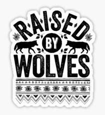 Raised By Wolves {Black + White} Sticker