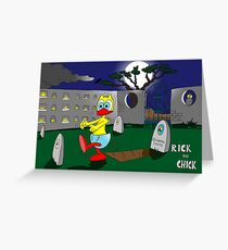 """Rick the chick """"ZOMBIE"""" Greeting Card"""