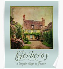 Gerberoy--a fairytale village in France Poster