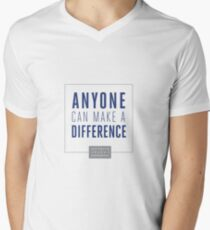 Anyone Can Make a Difference Men's V-Neck T-Shirt