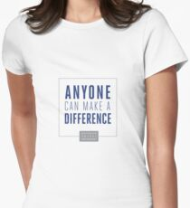 Anyone Can Make a Difference Women's Fitted T-Shirt