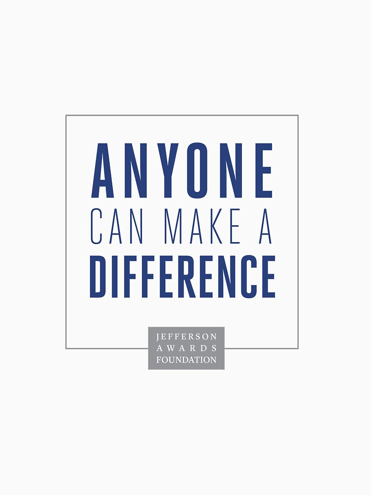 Anyone Can Make a Difference by JeffersonAwards