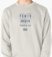 The Power of Many is Greater than the Power of One- Belief Statement Pullover