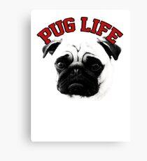 Pug Life Canvas Print