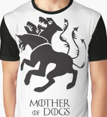 Mother of Dogs | Game of Thrones Graphic T-Shirt