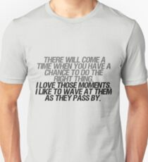 I like to wave at them as they pass by T-Shirt
