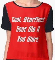 Cool, Starfleet Sent Me A Red Shirt (white text) Women's Chiffon Top