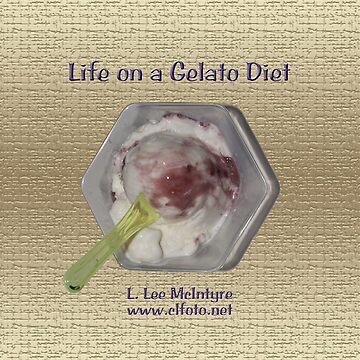 Life on a Gelato Diet by leemcintyre