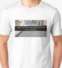 Small World Street Quote T-Shirt