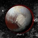 Planet Pluto in Space by Justin Beck