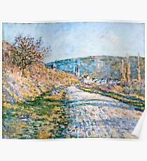 Claude Monet - The Road to Vetheuil (1879)  Poster