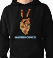 Give Pizza Chance Pullover Hoodie