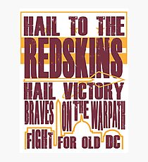 Redskins - Fight Song Photographic Print