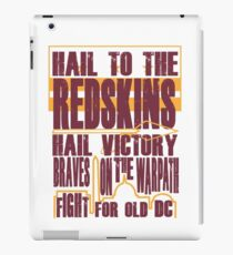 Redskins - Fight Song iPad Case/Skin