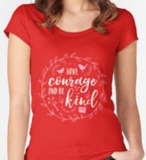 Have Courage and Be Kind Typography Raspberry Pink Fitted Scoop T-Shirt