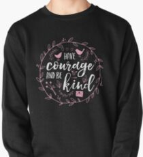 Have Courage and Be Kind Typography Raspberry Pink Pullover